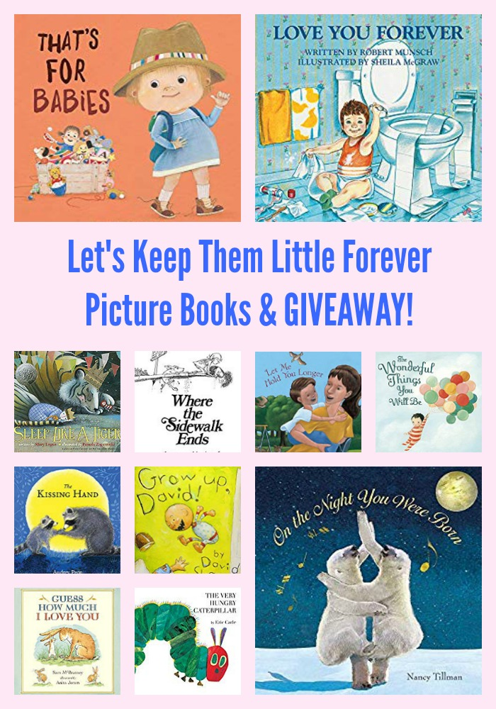 Let's Keep Them Little Forever Picture Books & GIVEAWAY!