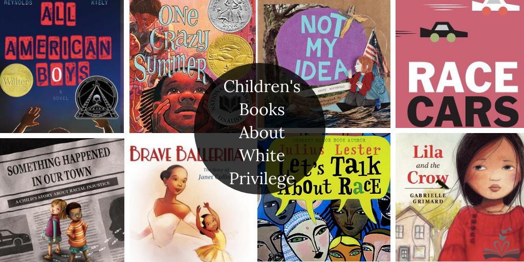 Children's Books About White Privilege Twitter