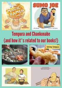 Tempura and Chankonabe (and how it's related to our books!)