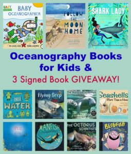 Oceanography Books for Kids & 3 Signed Book GIVEAWAY!