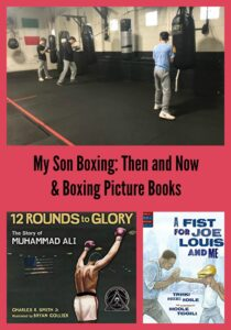 My Son Boxing: Then and Now & Boxing Picture Books