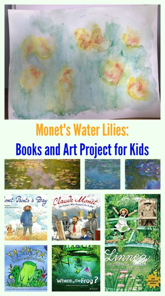 Monet's Water Lilies: Books and Art Project for Kids