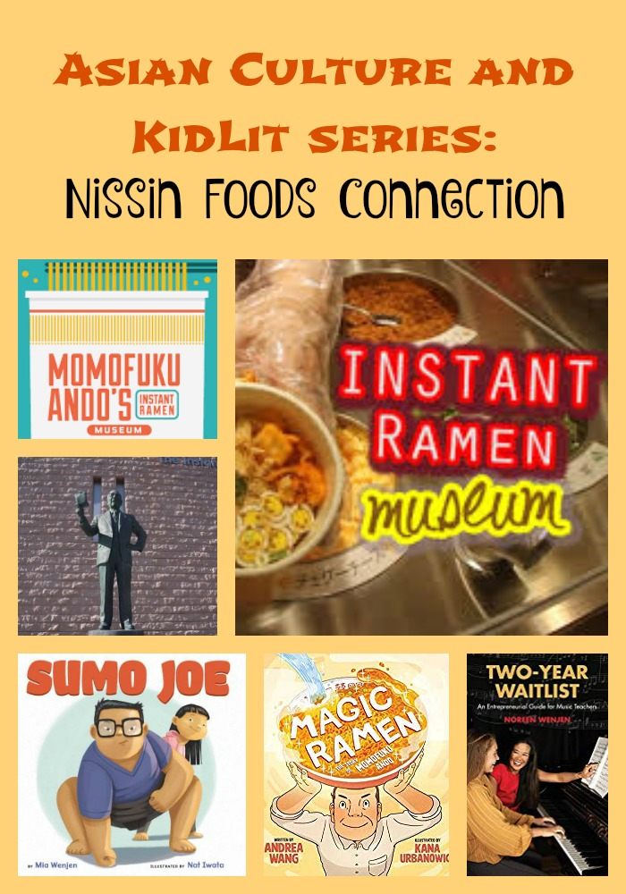 Asian Culture and KidLit series: Nissin Foods Connection