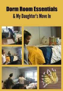 Dorm Room Essentials & My Daughter's Move In