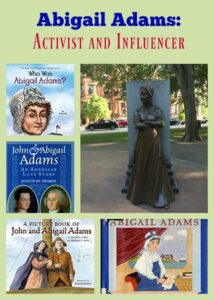 Abigail Adams: Activist and Influencer