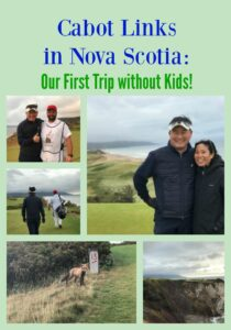 Cabot Links in Nova Scotia: Our First Trip without Kids!