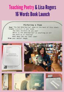 Teaching Poetry & Lisa Rogers  16 Words Book Launch