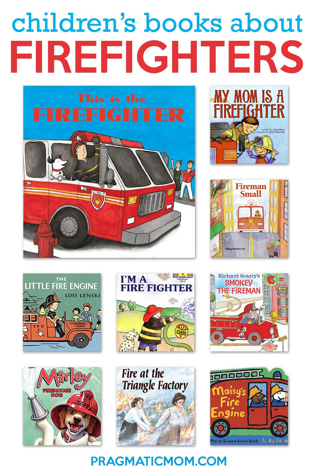 Children's Books about Firefighters
