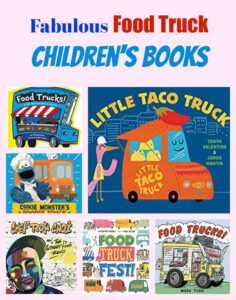 Fabulous Food Truck Children's Books