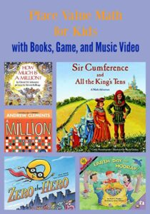 Place Value Math for Kids with Books, Game, and Music Video