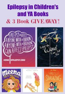 Epilepsy in Children's and YA Books & 3 Book GIVEAWAY!