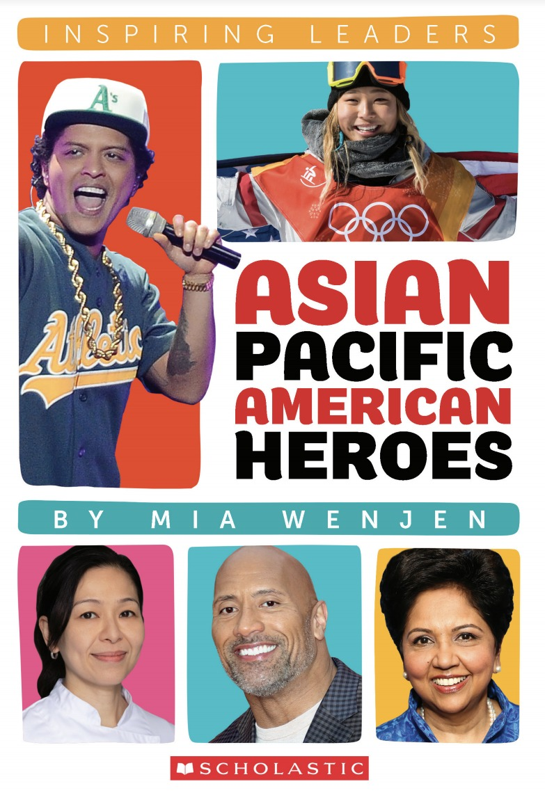 Asian Pacific American Heroes by Mia Wenjen