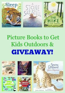 Picture Books to Get Kids Outdoors & GIVEAWAY!