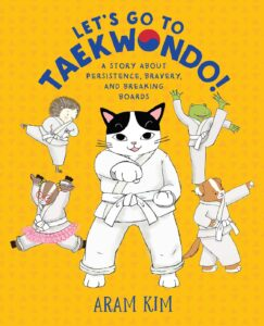 Let's Go To Tae Kwon Do!