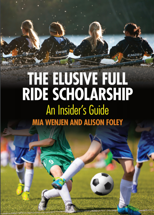 The Elusive Full Ride Scholarship: An Insider's Guide