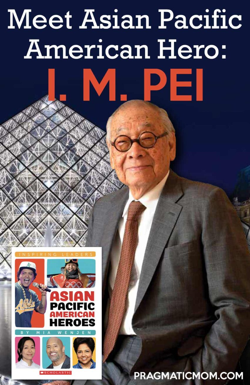 Meet Asian American Hero I. M. Pei