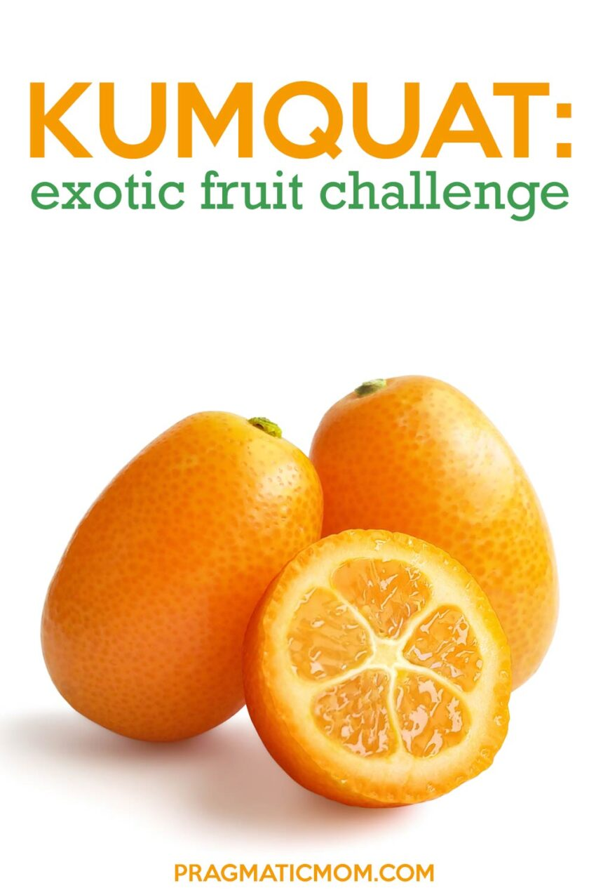 Exotic Fruit Challenge: Kumquat