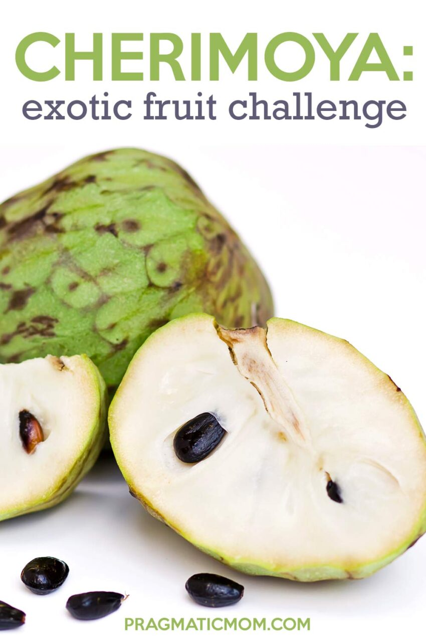 Exotic Fruit Challenge: Cherimoya