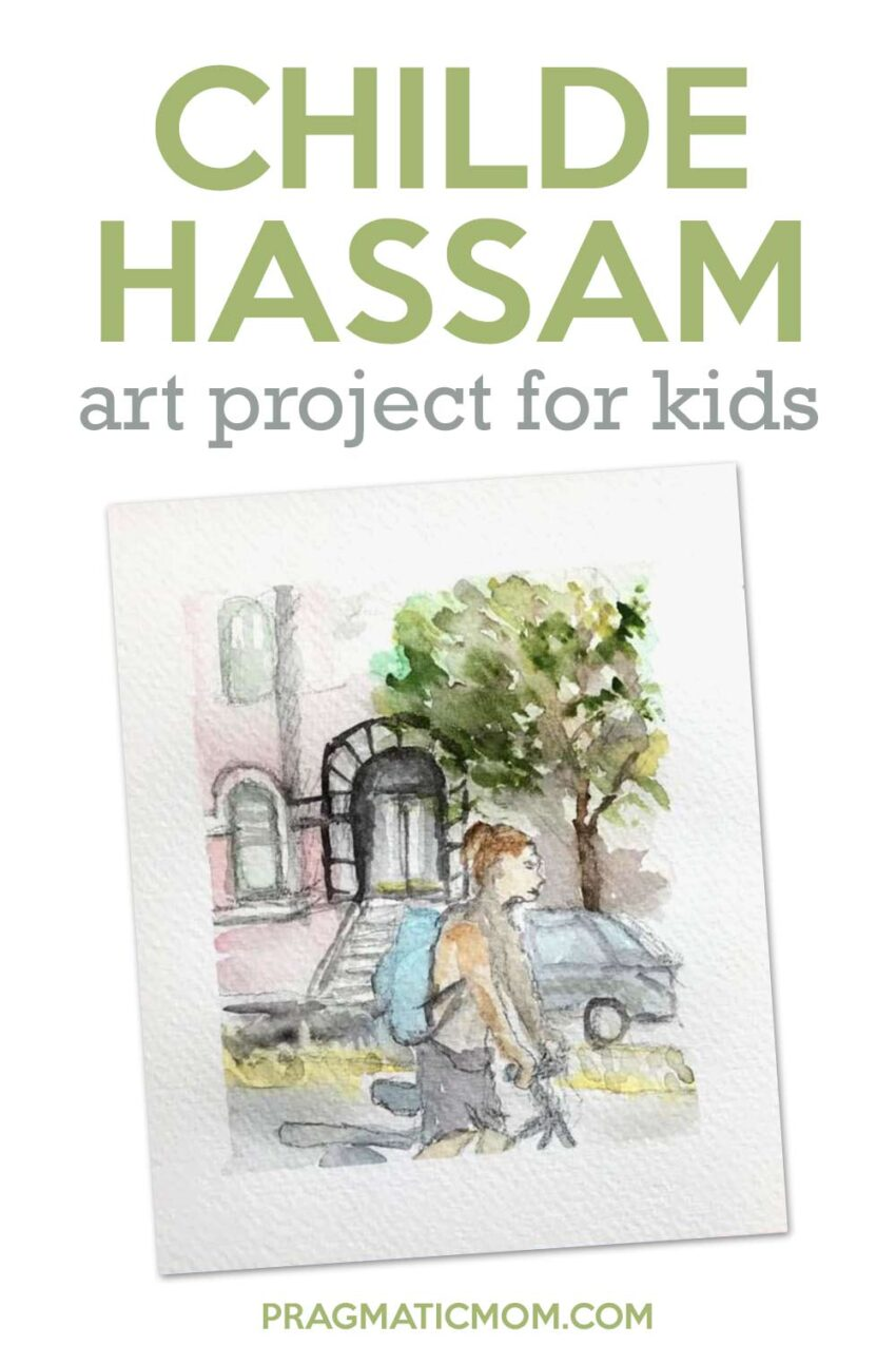 Childe Hassam Art Project for Kids