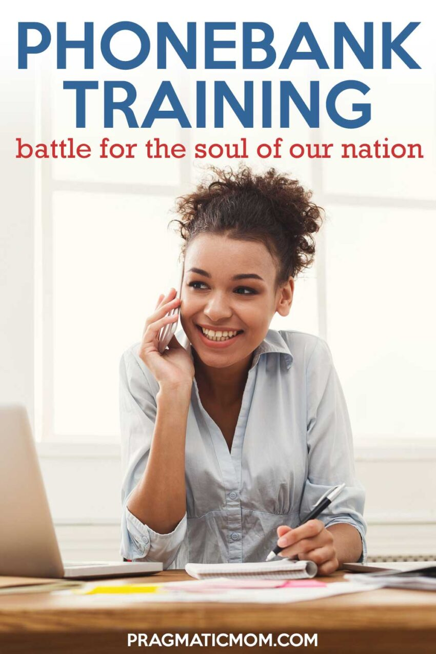 Phonebank Training: Battle for the Soul of Our Nation