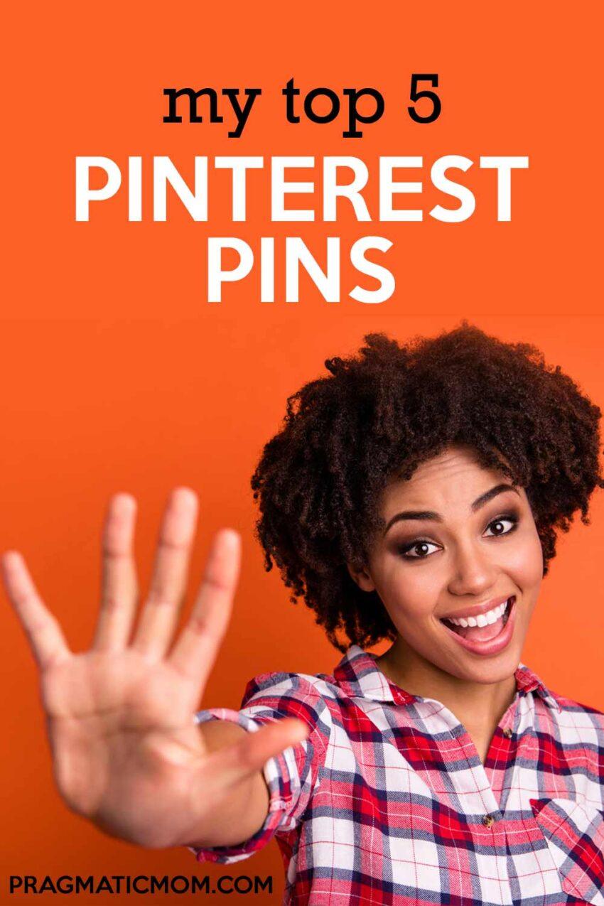 My Top 5 Pinterest Pins