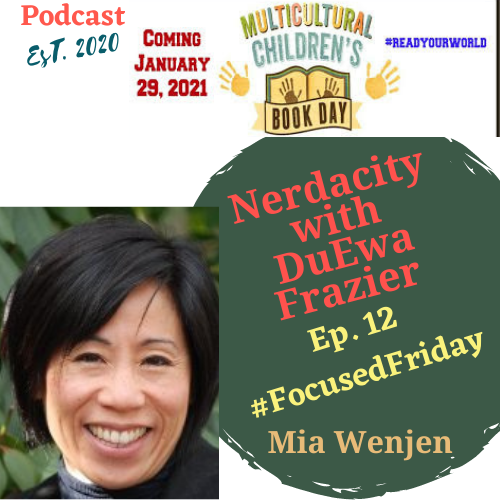 I'm Thrilled to be on Nerdacity Podcast for Multicultural Children's Book Day