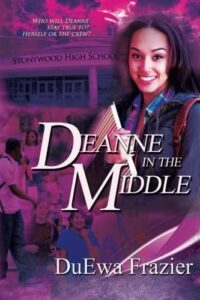 Deanne in the Middle by DuEwa Frazier