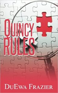 Quincy Rules by DuEwa Frazier
