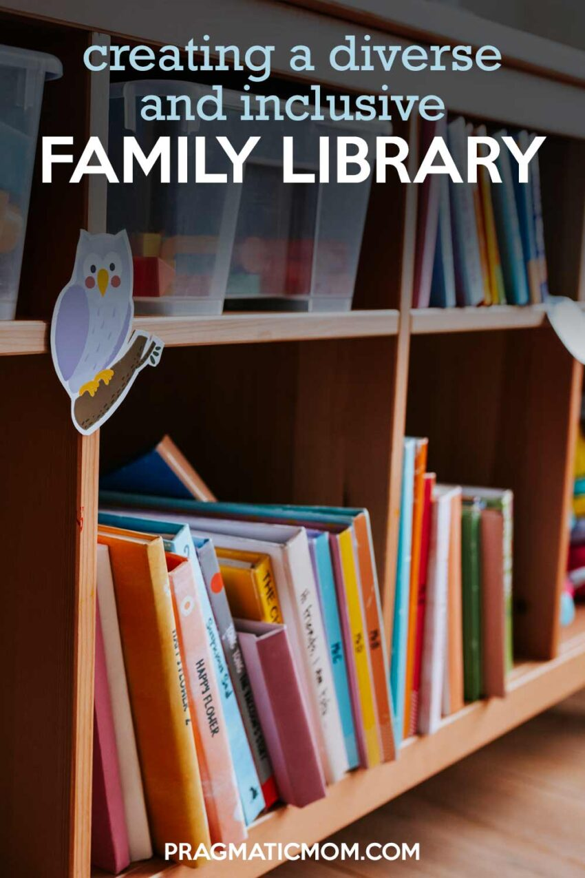 Creating a Diverse & Inclusive Family Library