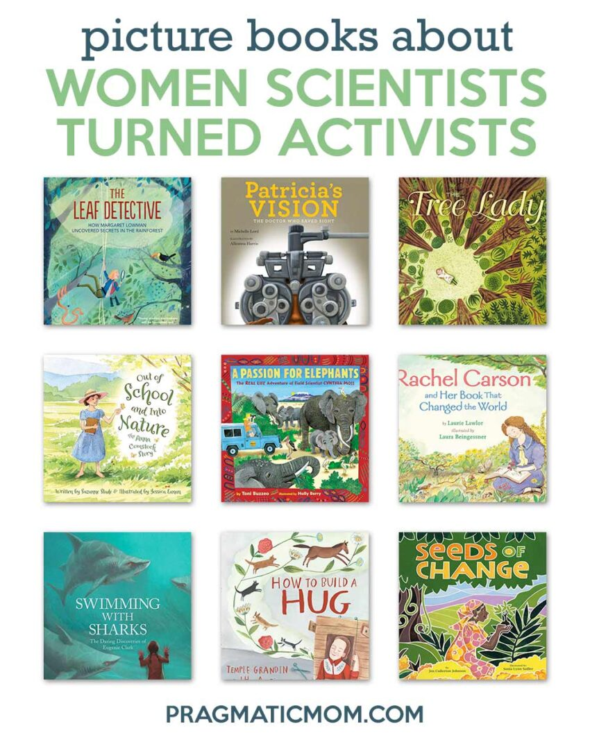 Picture Books About Women Scientists Who Became Activists