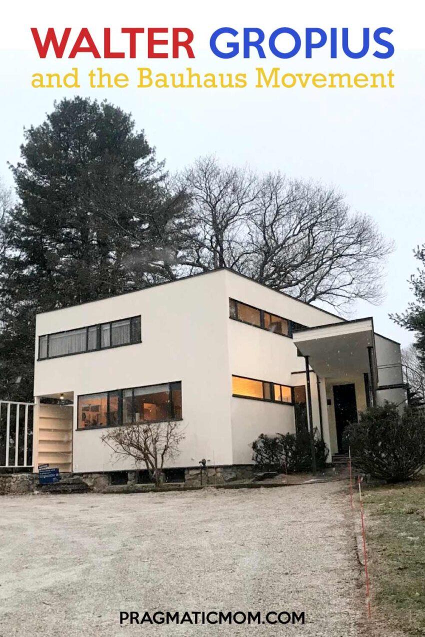 Walter Gropius and the Bauhaus Movement