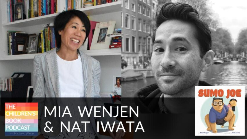 Sumo Joe on The Children's Book Podcast with Matthew Winner Mia Wenjen Nat Iwata