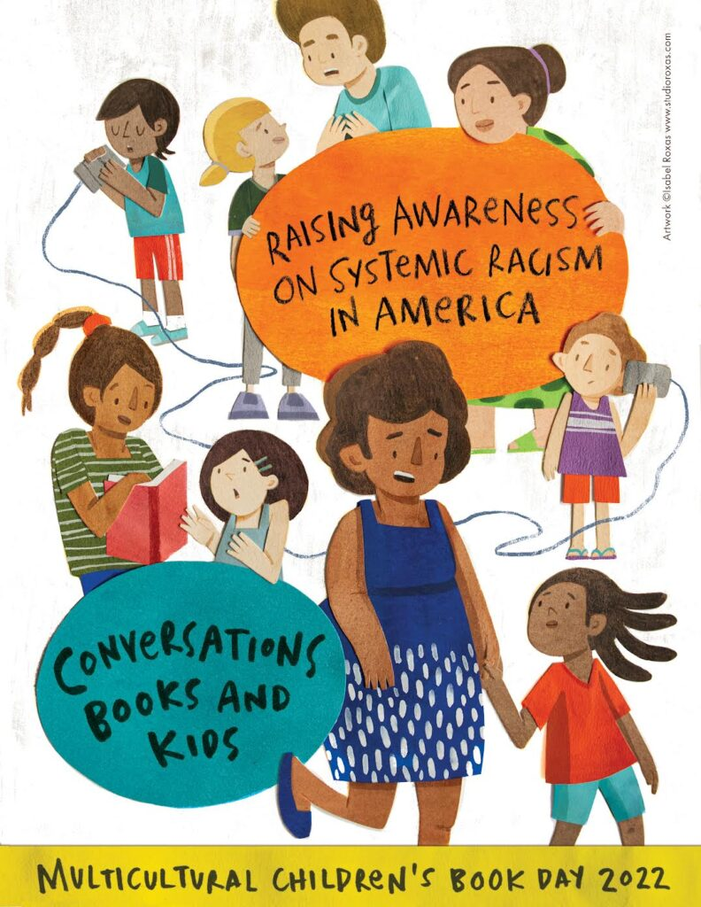 Conversations, Books, and Kids: Raising Awareness on Systemic Racism in America Isabel Roxas Illustrator