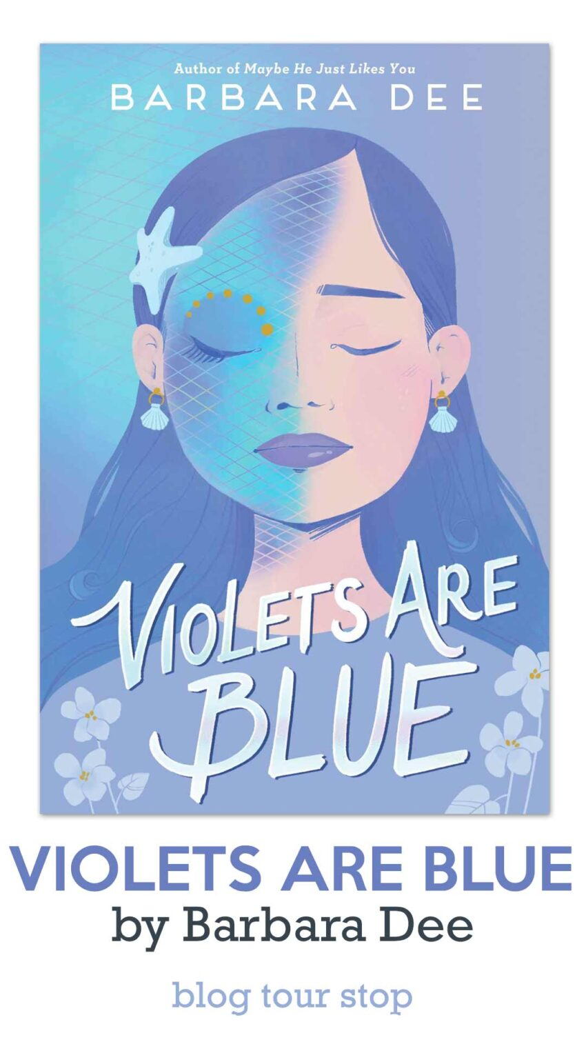 Violets Are Blue by Barbara Dee Blog Tour Stop